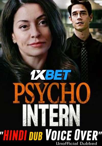 Download Psycho Intern (2021) Hindi (Voice Over) Dubbed+ English [Dual Audio] WebRip 720p [1XBET] Full Movie Online On 1xcinema.com & KatMovieHD.sk