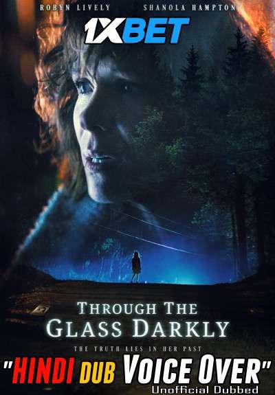 Download Through the Glass Darkly (2020) Hindi (Voice Over) Dubbed+ English [Dual Audio] WebRip 720p [1XBET] Full Movie Online On 1xcinema.com & KatMovieHD.sk