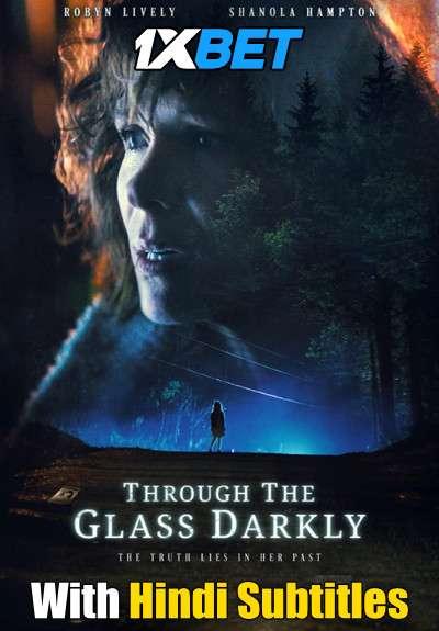 Download Through the Glass Darkly (2020) Full Movie [In English] With Hindi Subtitles | WebRip 720p [1XBET] FREE on 1XCinema.com & KatMovieHD.sk