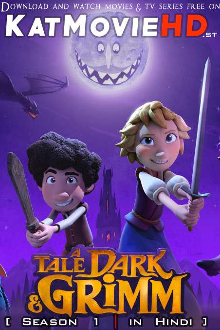 A Tale Dark & Grimm (Season 1) Hindi Dubbed (5.1 DD) [Dual Audio] All Episodes | WEB-DL 1080p 720p 480p HD [2021 Netflix Series]