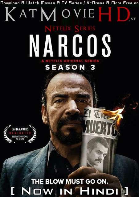 Narcos (Season 3) Hindi Dubbed (ORG) [Dual Audio + Hin-Subs] All Episodes | WEB-DL 1080p 720p 480p HD [Netflix Series]