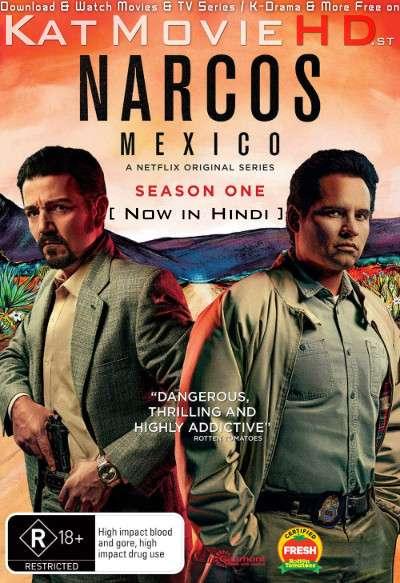 Narcos: Mexico (Season 1) Hindi Dubbed (5.1 DD) [Dual Audio] All Episodes | WEB-DL 1080p 720p 480p HD [Netflix Series]