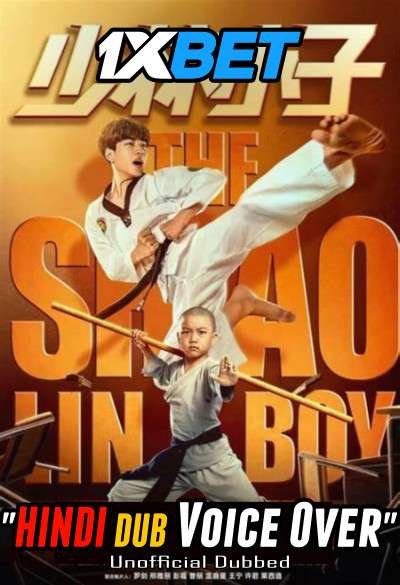 Download The Shaolin Boy (2021) Hindi (Voice Over) Dubbed+ Chinese [Dual Audio] WebRip 720p [1XBET] Full Movie Online On 1xcinema.com & KatMovieHD.sk