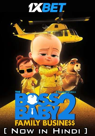 The Boss Baby 2: Family Business (2021) Dual Audio [Hindi Dubbed (CAM Audio) & English] BluRay 1080p 720p 480p [HD]