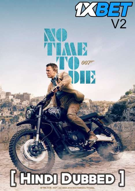 No Time to Die (2021) Hindi Dubbed+ English [Dual Audio] CAMRip v2 720p [1XBET]