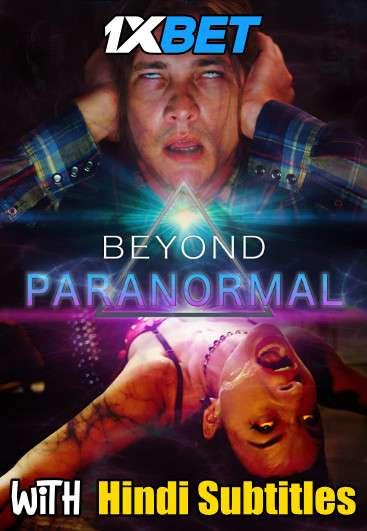 Download Beyond Paranormal (2021) Full Movie [In English] With Hindi Subtitles | WebRip 720p [1XBET] FREE on 1XCinema.com & KatMovieHD.sk