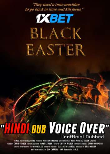 Download Black Easter (2021) Hindi (Voice Over) Dubbed+ English [Dual Audio] WebRip 720p [1XBET] Full Movie Online On 1xcinema.com & KatMovieHD.sk