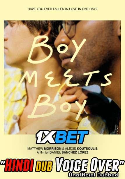 Download Boy Meets Boy (2021) Hindi (Voice Over) Dubbed+ English [Dual Audio] WebRip 720p [1XBET] Full Movie Online On 1xcinema.com & KatMovieHD.sk
