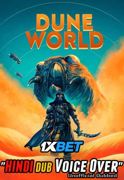 Dune World (2021) Hindi (Voice Over) Dubbed+ English [Dual Audio] WebRip 720p [1XBET]