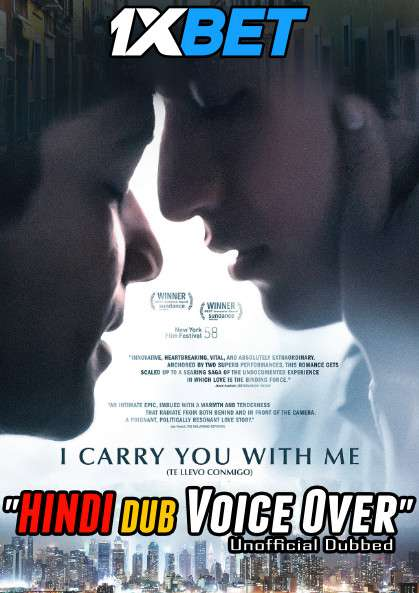 I Carry You with Me (2020) Hindi (Voice Over) Dubbed+ Spanish [Dual Audio] WebRip 720p [1XBET]