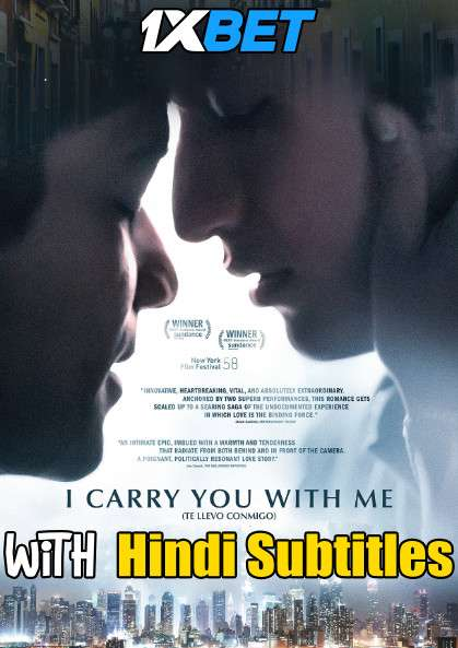 I Carry You with Me (2020) Full Movie [In Spanish] With Hindi Subtitles | WebRip 720p [1XBET]
