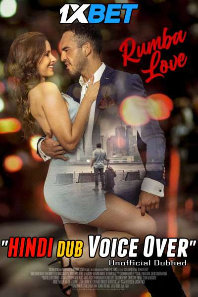Rumba Love (2021) Hindi (Voice Over) Dubbed+ English [Dual Audio] WebRip 720p [1XBET]
