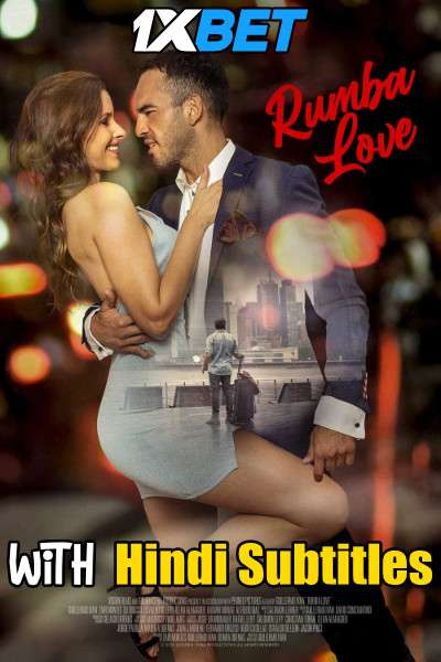Rumba Love (2021) Full Movie [In English] With Hindi Subtitles | WebRip 720p [1XBET]