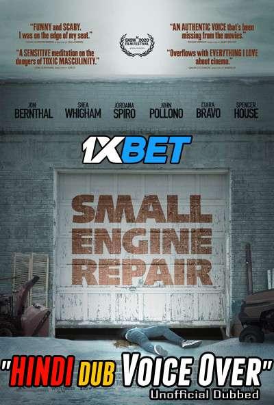 Download Small Engine Repair (2021) Hindi (Voice Over) Dubbed+ English [Dual Audio] WebRip 720p [1XBET] Full Movie Online On 1xcinema.com & KatMovieHD.sk