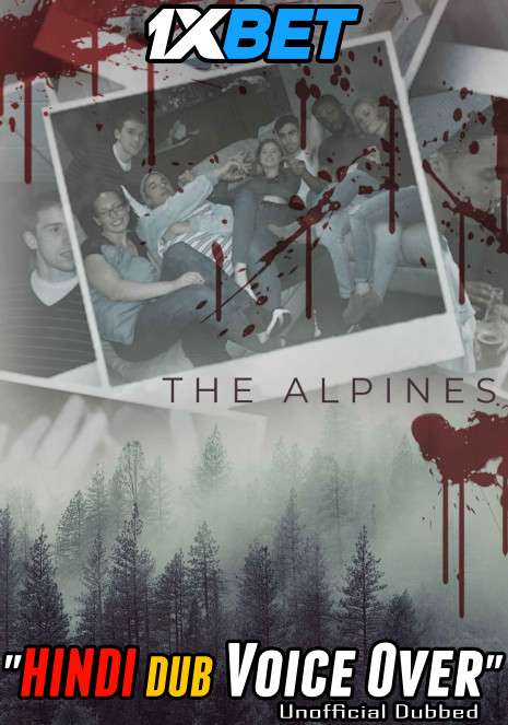 The Alpines (2021) Hindi (Voice Over) Dubbed+ English [Dual Audio] WebRip 720p [1XBET]