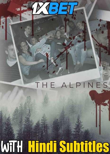 Download The Alpines (2021) Full Movie [In English] With Hindi Subtitles | WebRip 720p [1XBET] FREE on 1XCinema.com & KatMovieHD.sk