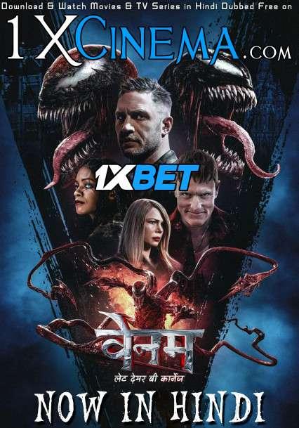 Venom: Let There Be Carnage (2021) Hindi Dubbed [Dual Audio] CAMRip 720p & 480p [वेनम 2 Full Movie]