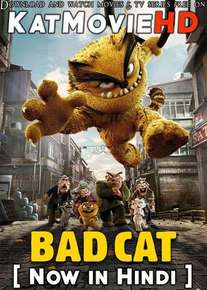 Bad Cat (2016) Dual Audio [Hindi Dubbed (ORG 2.0 DD) & Turkish] BluRay 1080p 720p 480p HD [Full Movie]