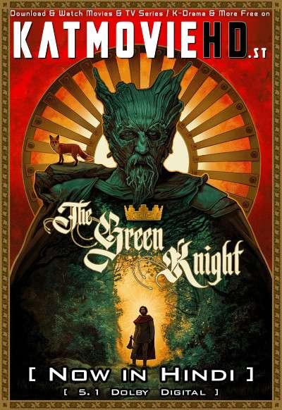 The Green Knight (2021) Hindi Dubbed (5.1 DD) [Dual Audio] WEB-DL 1080p 720p 480p HD [Full Movie]