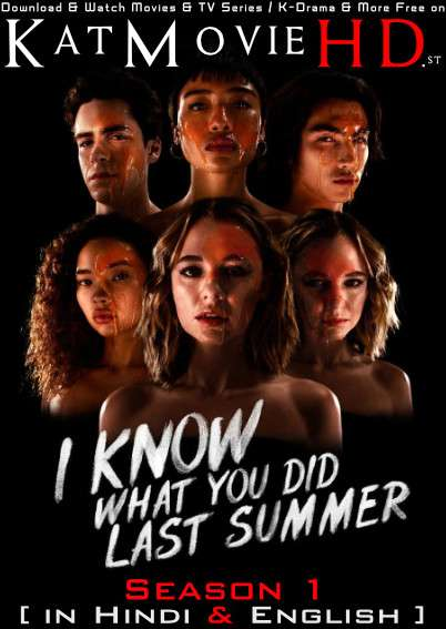 I Know What You Did Last Summer 2021 (Season 1) Hindi Dubbed (5.1 DD) [Dual Audio] All Episodes | WEB-DL 1080p 720p 480p HD [TV Series]