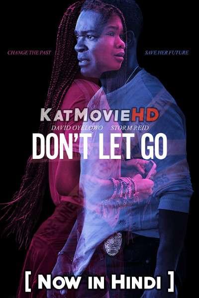 Don't Let Go (2019) Dual Audio [Hindi Dubbed (5.1 DD) & English ] WEB-DL 1080p 720p 480p HD [Full Movie]