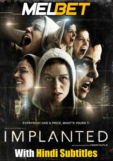 Implanted (2021) Full Movie [In English] With Hindi Subtitles | WebRip 720p [MelBET]