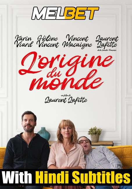L'origine DU Monde (2021) Full Movie [In French] With Hindi Subtitles | CAMRip 720p [MelBET]