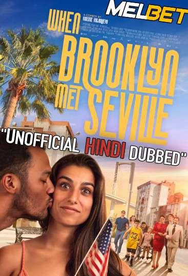 Sevillanas de Brooklyn (2021) Hindi Dubbed (Unofficial Voice Over) + Spanish [Dual Audio] | CAMRip 720p [MelBET]