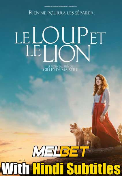 Le loup et le lion (2021) Full Movie [In French] With Hindi Subtitles | CAMRip 720p [MelBET]