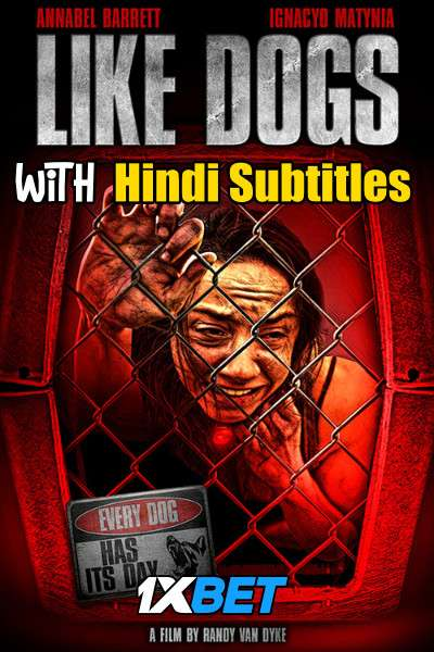 Like Dogs (2021) Full Movie [In English] With Hindi Subtitles | WebRip 720p [1XBET]