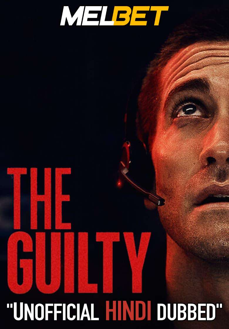 The Guilty (2021) Hindi Dubbed (Unofficial Voice Over) + English [Dual Audio] | WEBRip 720p [MelBET]