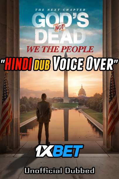 God's Not Dead: We the People (2021) Hindi (Voice Over) Dubbed+ English [Dual Audio] CAMRip 720p [1XBET]