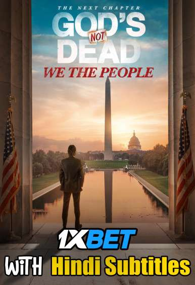 God's Not Dead: We the People (2021) Full Movie [In English] With Hindi Subtitles | CAMRip 720p [1XBET]