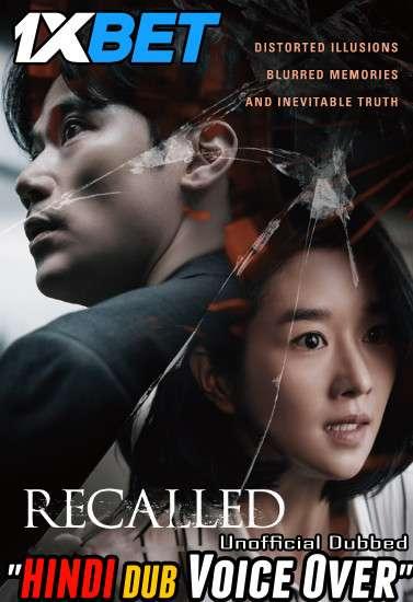 Recalled (2021) Hindi (Voice Over) Dubbed+ Korean [Dual Audio] WebRip 720p [1XBET]