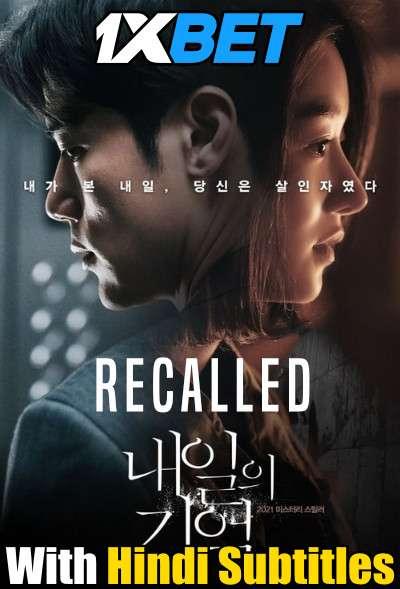 Recalled (2021) Full Movie [In Korean] With Hindi Subtitles   WebRip 720p [1XBET]