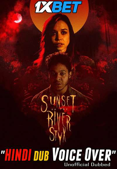 Sunset on the River Styx (2020) Hindi (Voice Over) Dubbed+ English [Dual Audio] WebRip 720p [1XBET]