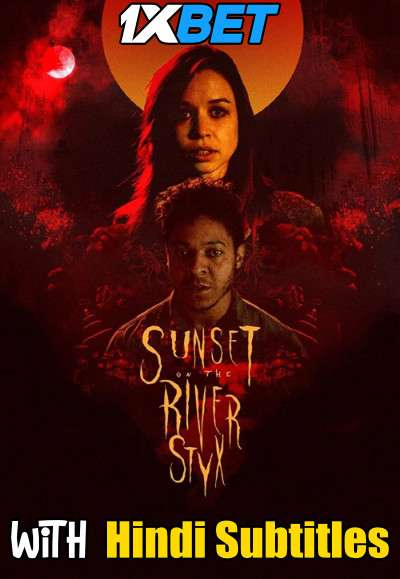 Sunset on the River Styx (2020) Full Movie [In English] With Hindi Subtitles | WebRip 720p [1XBET]