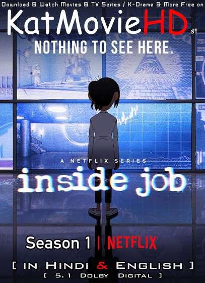 Inside Job (Season 1) Hindi Dubbed (5.1 DD) [Dual Audio] All Episodes | WEB-DL 1080p 720p 480p HD [2021 Netflix Series]