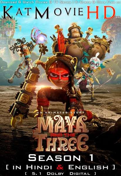 Maya and the Three (Season 1) Hindi Dubbed (5.1 DD) [Dual Audio] All Episodes | WEB-DL 1080p 720p 480p HD [2021 Netflix Series]