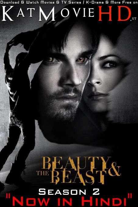 Beauty & the Beast: Season 2 (Hindi Dubbed) Web-DL 720p & 480p HD  [S02 Episode 1-15 ] – TV Series